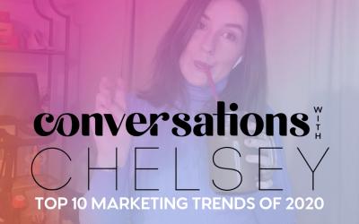 Top 10 Marketing Trends of 2020