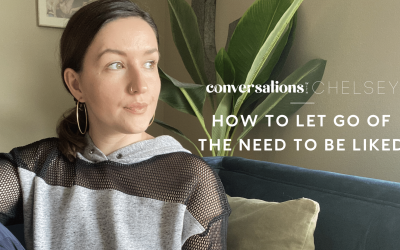 How to Let Go of the Need to Be Liked